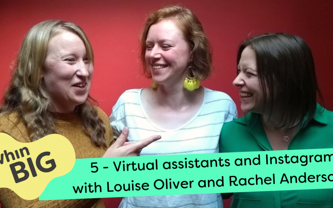 Virtual assistants and Instagram, with Louise Oliver and Rachel Anderson