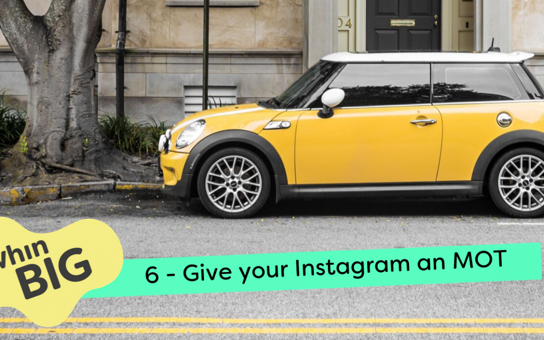 Give your Instagram an MOT