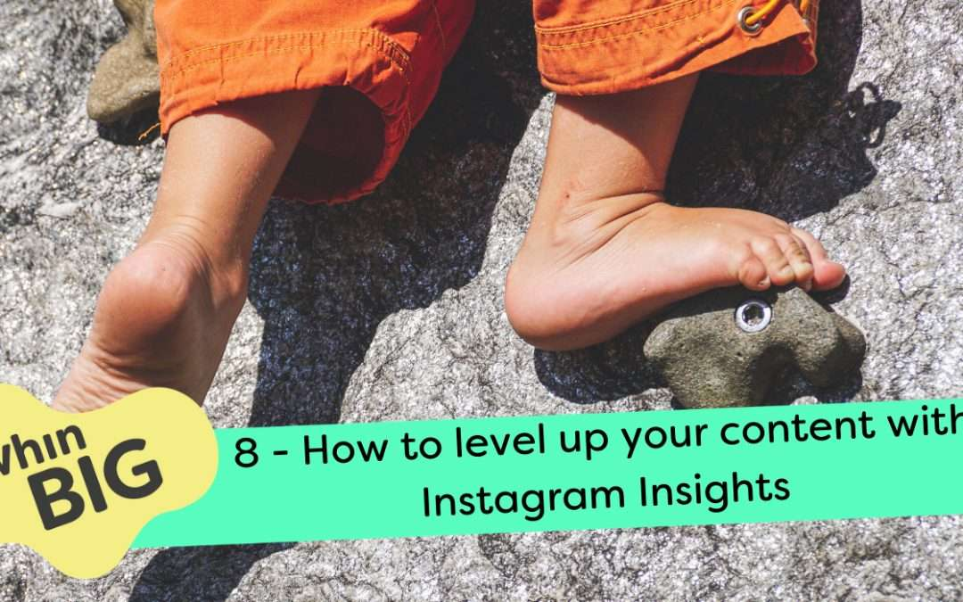 Use Insights to level up your Instagram content