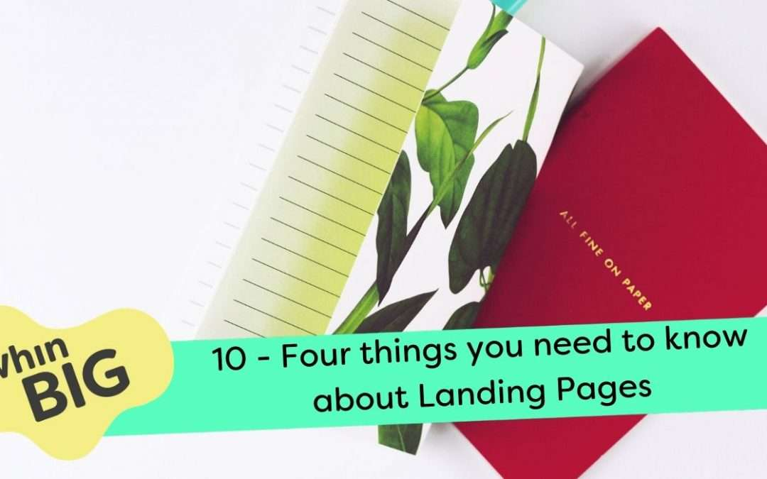 Four things you need to know about Landing Pages