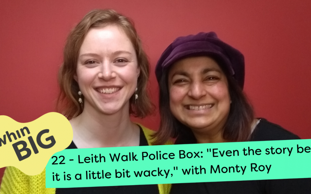 """Leith Walk Police Box: """"Even the story behind it is a little bit wacky,"""" with Monty Roy"""