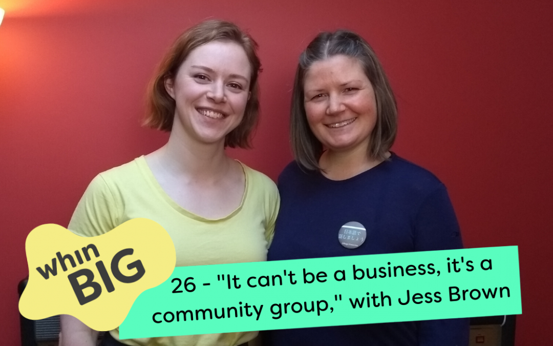 """""""It can't be a business, it's a community group,"""" with Jess Brown"""