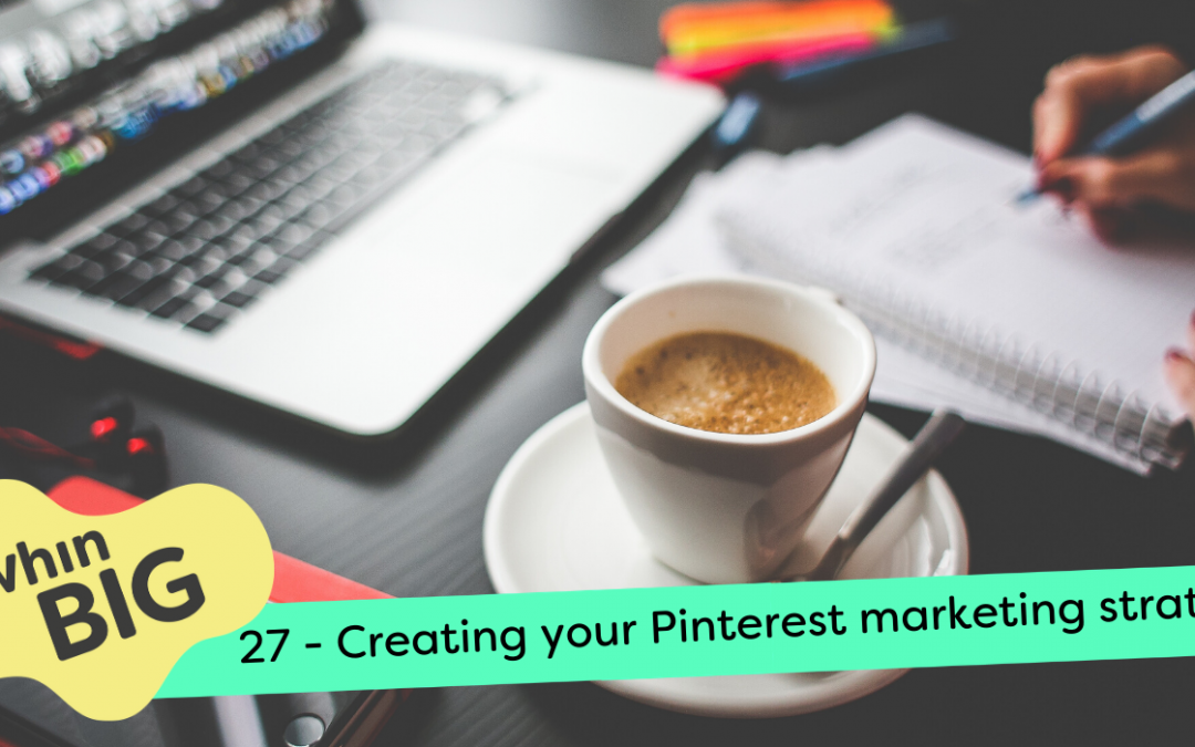 Creating your Pinterest marketing strategy