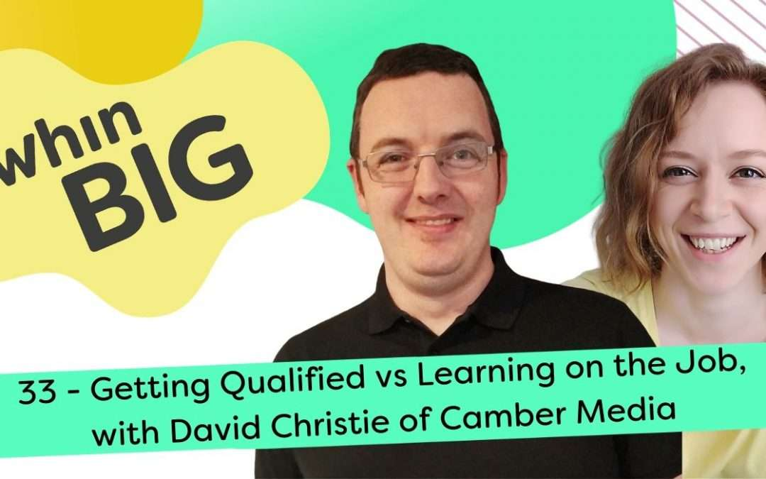 Getting Qualified vs Learning on the Job, with David Christie