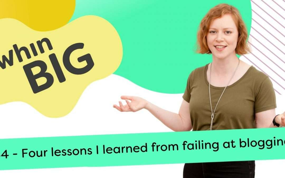 4 lessons I learned from failing at blogging