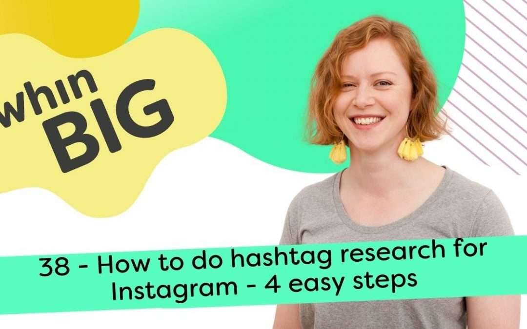 How to do hashtag research for Instagram – 4 easy steps