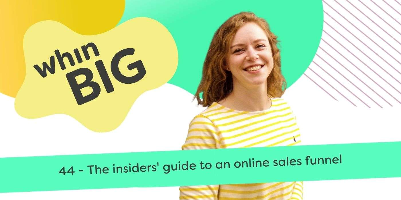 44 - The insiders' guide to an online sales funnel
