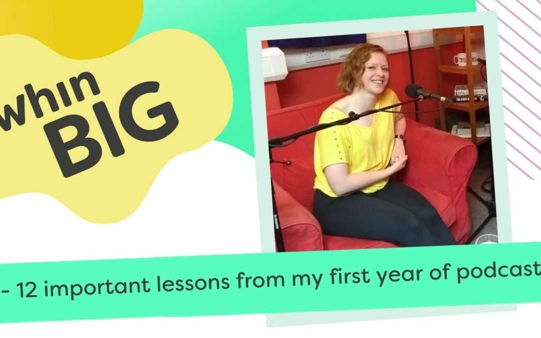 12 important lessons from my first year of podcasting