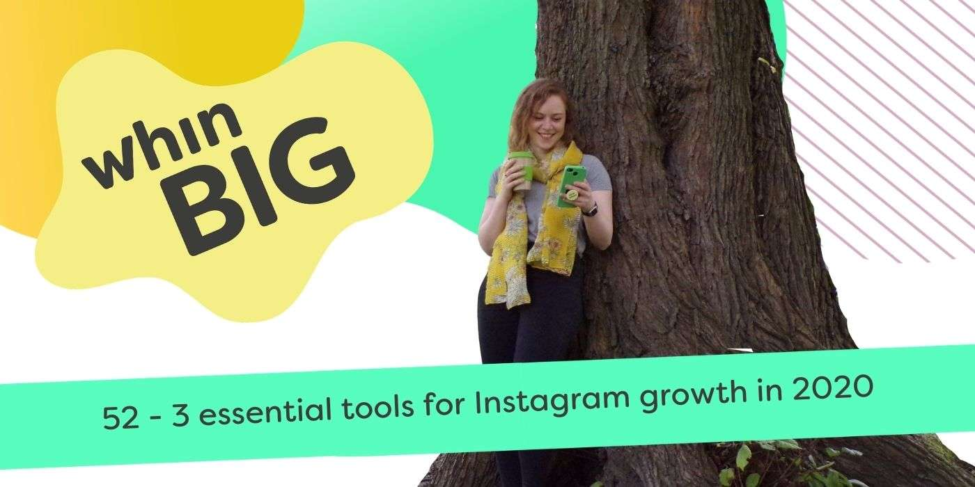 3 essential tools for Instagram growth in 2020