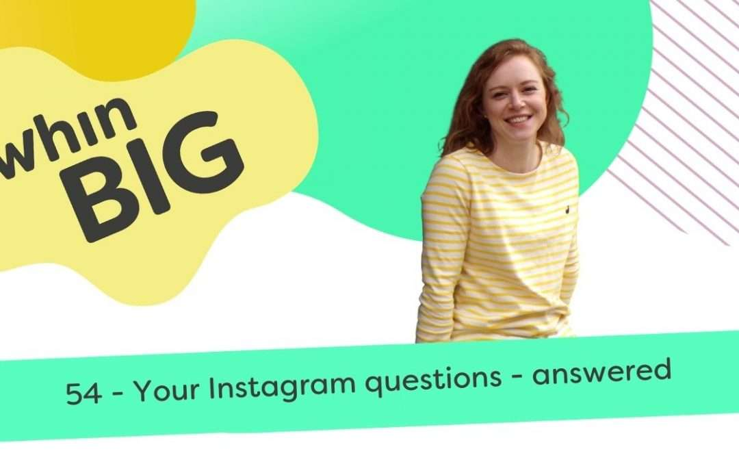 Your Instagram questions – answered