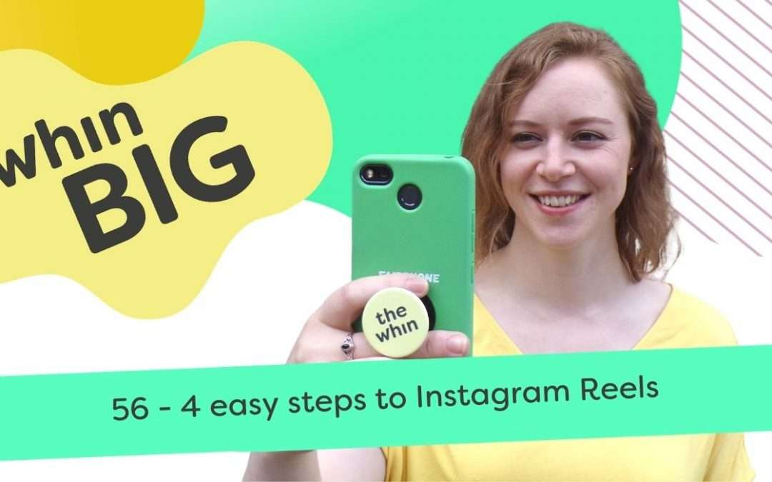4 easy steps to Instagram Reels