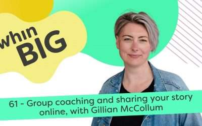 Group coaching and sharing your story online, with Gillian McCollum