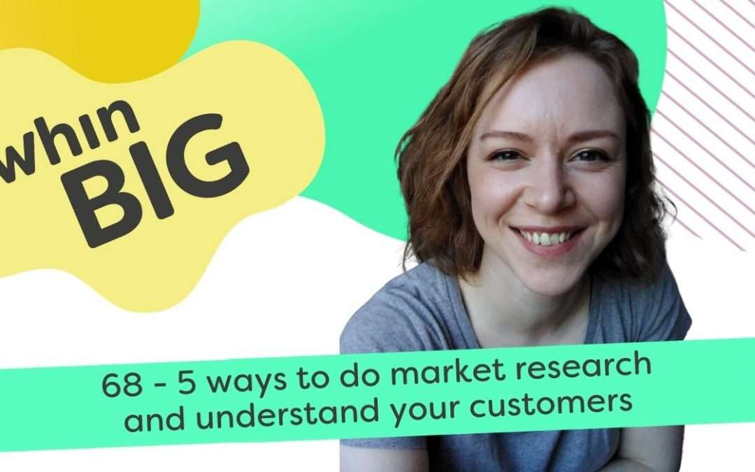 5 ways to do market research and better understand your customer