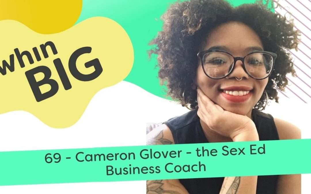 Business lessons from the sex education industry, with Cameron Glover