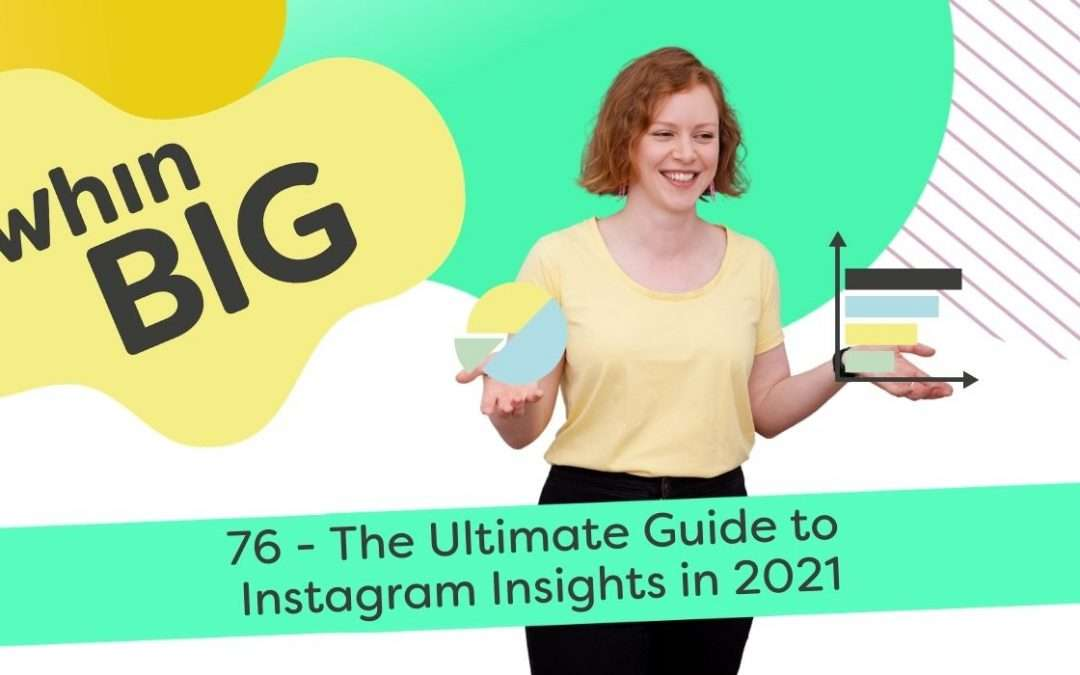 The Ultimate Guide to Instagram Insights in 2021
