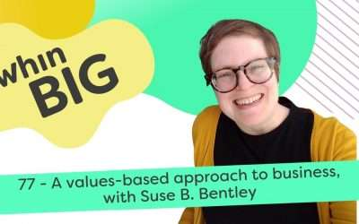 A values-based approach to business, with Suse B. Bentley