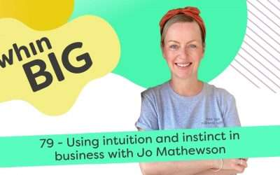 Using instinct and intuition in business, with Jo Mathewson