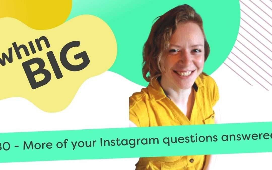 More of your Instagram questions answered